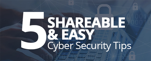 Even more shareable and free cyber security tips that work